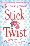 Eleanor Moran Stick Or Twist
