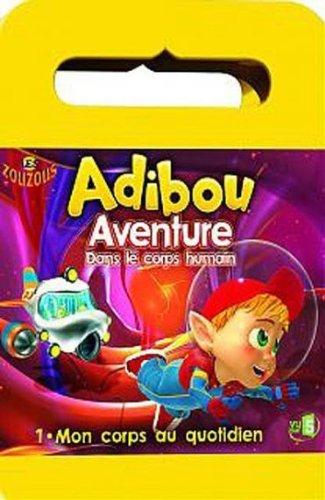 Adibou - Aventure Dans Le Corps Humain - 1. Mon Corps Au Quotidien
