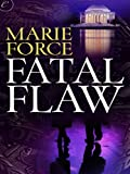 Fatal Flaw (The Fatal Series)