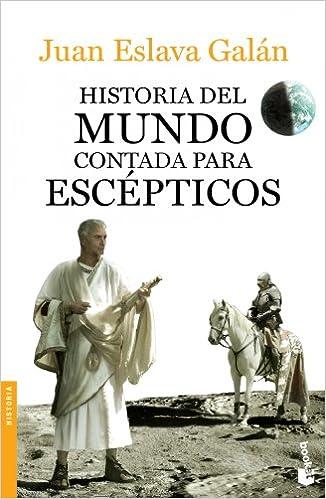 Historia del mundo contada para esc�pticos ISBN-13 9788408123828