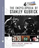 The Encyclopedia of Stanley Kubrick (Library of Great Filmmakers)
