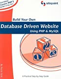 cover of Build Your Own Database Driven Website Using PHP & MySQL