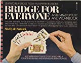 Bridge for Everyone: A Step-By-Step Text and Workbook
