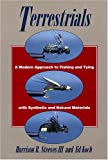 img - for Terrestrials: A Modern Approach to Fishing and Tying with Synthetic and Natural Materials book / textbook / text book