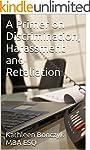 A Primer on Discrimination, Harassmen...