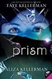 Prism (0061687243) by Kellerman, Faye