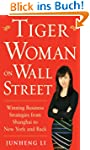 Tiger Woman on Wall Street: Winning B...