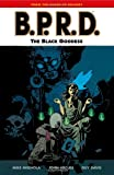 B.P.R.D., Vol. 11: The Black Goddess