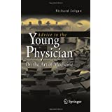 Advice to the Young Physician: On the Art of Medicine ~ Richard Colgan