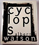 Cyclops (Albert Watson)