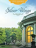 Silver Wings (Love Endures)