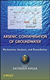 img - for Arsenic Contamination of Groundwater: Mechanism, Analysis, and Remediation book / textbook / text book