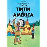 Tintin in America (The Adventures of Tintin)by Georges Remi Herg�