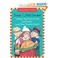 Junie B., First Grader: Turkeys We Have Loved and Eaten (and Other Thankful Stuff) (A... by Barbara Park and Denise Brunkus
