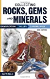 Collecting Rocks, Gems and Minerals: Identification, Values and Lapidary Uses (Collecting Rocks, Gems & Minerals: Identification, Values, Lapidar y Uses)