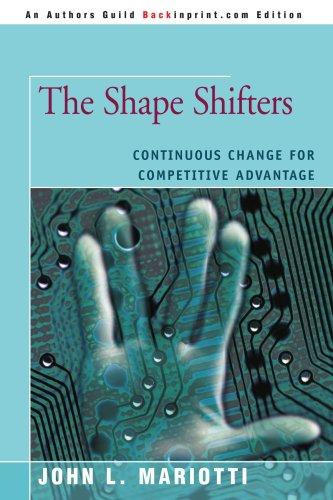 Les Shape Shifters : Changement continu pour un avantage concurrentiel