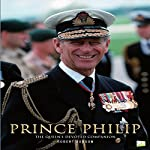 Prince Philip: The Queen's Devoted Companion | Robert Jobson, Go Entertain