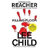 Killing Floor (Jack Reacher, Book 1) ~ Lee Child