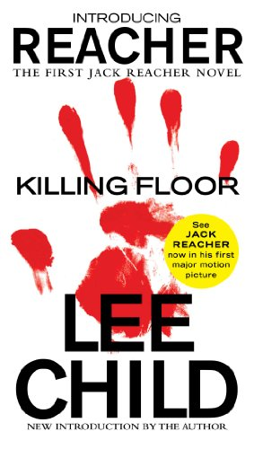 Lee Child - Killing Floor: (Jack Reacher 1)