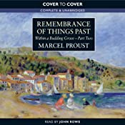 Within a Budding Grove, Part 2: Remembrance of Things Past | [Marcel Proust]