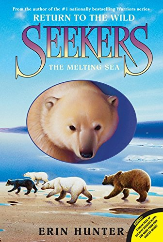 Seekers: Return to the Wild #2: The Melting Sea PDF