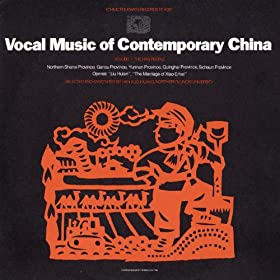 Han Vocal Music Of Contemporary China Volume 1 The Han People