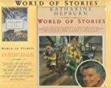 Katharine Hepburn's World of Stories (187332927X) by Hepburn, Katharine