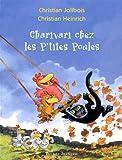 echange, troc Christian Jolibois, Christian Heinrich - Charivari chez les P'tites Poules