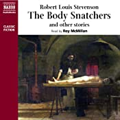 The Body Snatcher and Other Stories | [Robert Louis Stevenson]