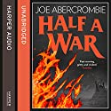 Half a War: Shattered Sea, Book 3 Audiobook by Joe Abercrombie Narrated by Ben Elliot