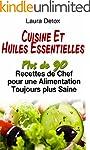 Cuisine et Huiles Essentielles: Plus...