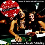 She Worked Hard for Her Money: Vegas Confessions |  Editors of Sounds Publishing