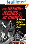 The Heebie-Jeebies at CBGB's: A Secre...