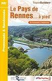 echange, troc FFRandonnée - Le Pays de Rennes à pied : 50 Promenades et randonnées
