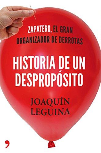 Historia De Un Desproposito