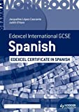 Edexcel International GCSE and Certificate Spanish Grammar Workbook