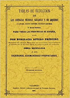 TABLAS DE REDUCCION DE LAS ANTIGUAS MEDIDAS AGRICOLAS: 9788497610964