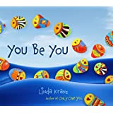 You Be You