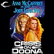 Crisis on Doona: Doona, Book 2 | Anne McCaffrey, Jody Lynn Nye