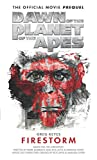 img - for Dawn of the Planet of the Apes: Firestorm book / textbook / text book