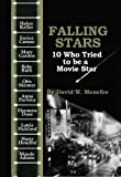 img - for Falling Stars: 10 Who Tried to be a Movie Star book / textbook / text book