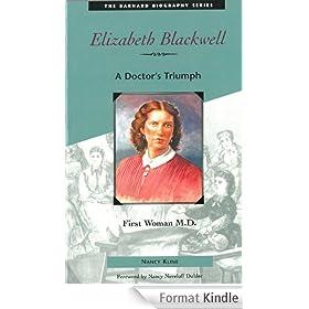 Elizabeth Blackwell: First Woman M.D.