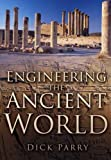 img - for Engineering the Ancient World book / textbook / text book
