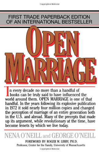 Open Marriage A New Life Style for Couples087131732X