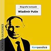 Wladimir Putin (Biografie kompakt) | Robert Sasse, Yannick Esters