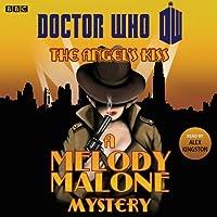 Doctor Who: The Angel's Kiss (       ungekürzt) von Melody Malone Gesprochen von: Alex Kingston