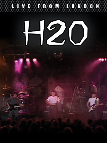 h2o-live-from-london-ov