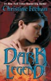 Dark Legend (0062019503) by Feehan, Christine