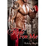 Fight For Me ~ Bethany Bazile