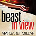 Beast in View (       UNABRIDGED) by Margaret Millar Narrated by Jennifer Wydra